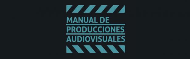 Manual de producciones audiovisuales
